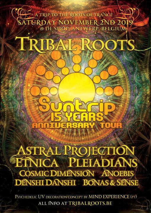 Tribal Roots > 15 Years Suntrip Anniversary Tour 2 Nov '19, 22:00