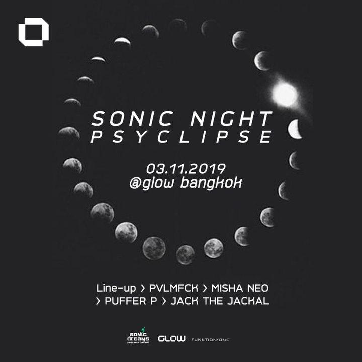 Sonic Night ॐ Psyclipse at GLOW 3 Nov '19, 21:30