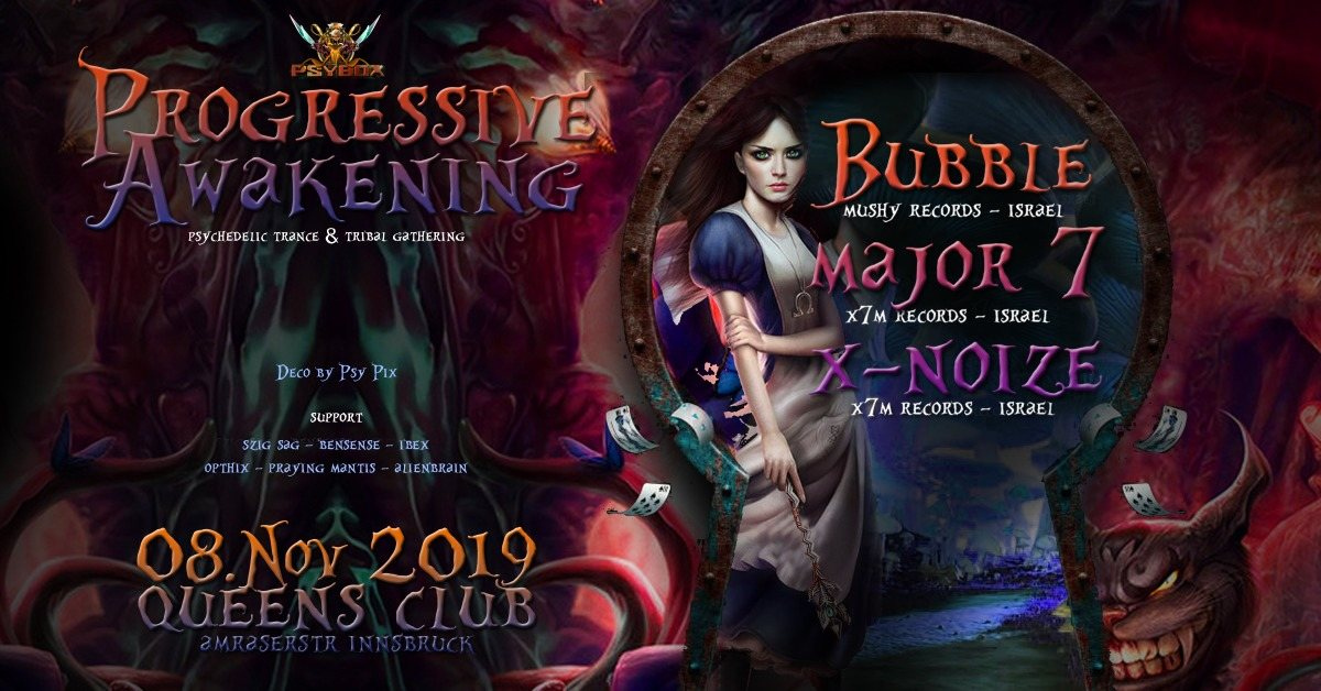 Psybox Progressive Awakening - Bubble Major7 XNoize 8 Nov '19, 22:00
