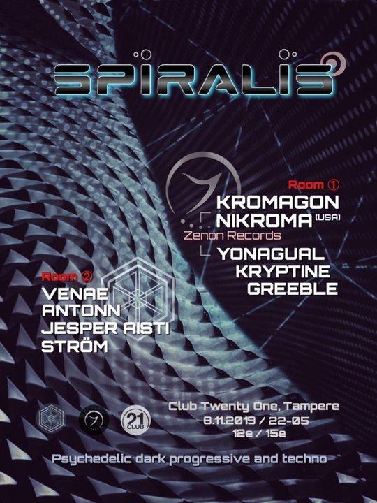 SPIRALIS : Kromagon & Nikroma 8 Nov '19, 22:00