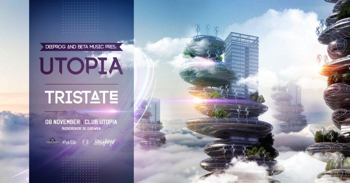 Utopia feat Tristate 8 Nov '19, 22:00