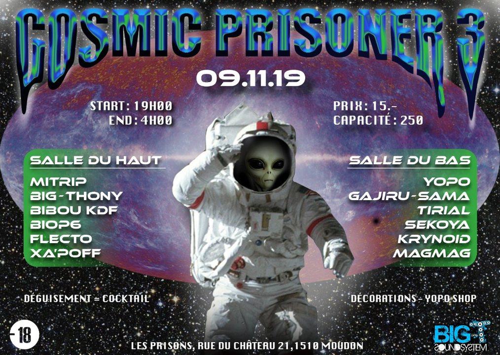 Cosmic Prisoner III 9 Nov '19, 19:00