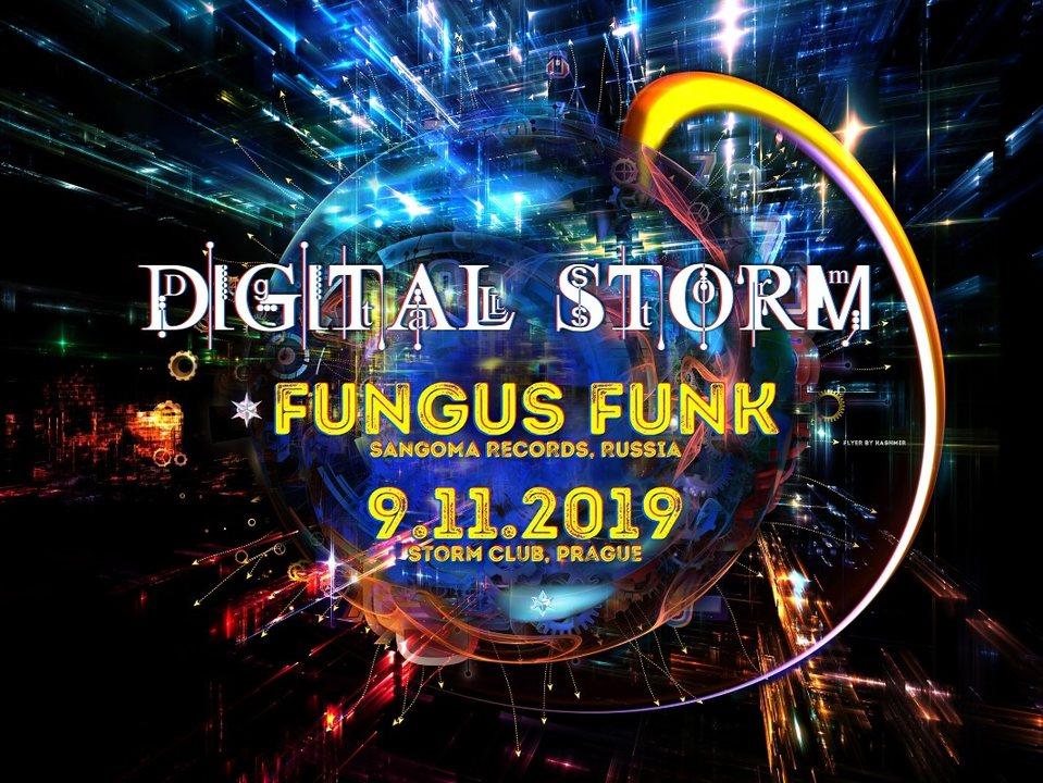 Digital Storm with Fungus Funk&Gappeq 9 Nov '19, 21:00
