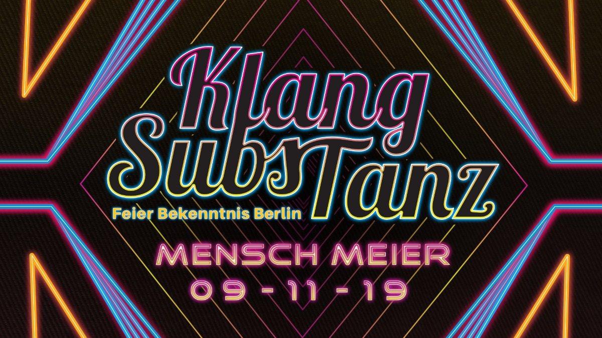 KlangSubsTanz im Mensch Meier 9 Nov '19, 23:00