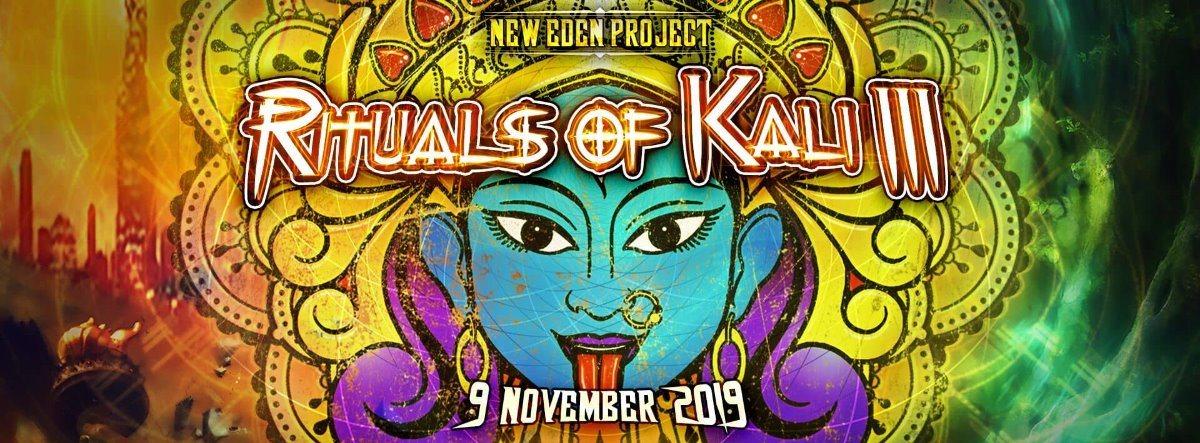 Rituals of Kali #3 9 Nov '19, 23:00