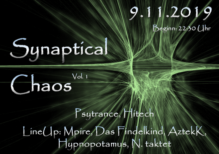 SynapticalChaos Vol. 1 9 Nov '19, 22:30