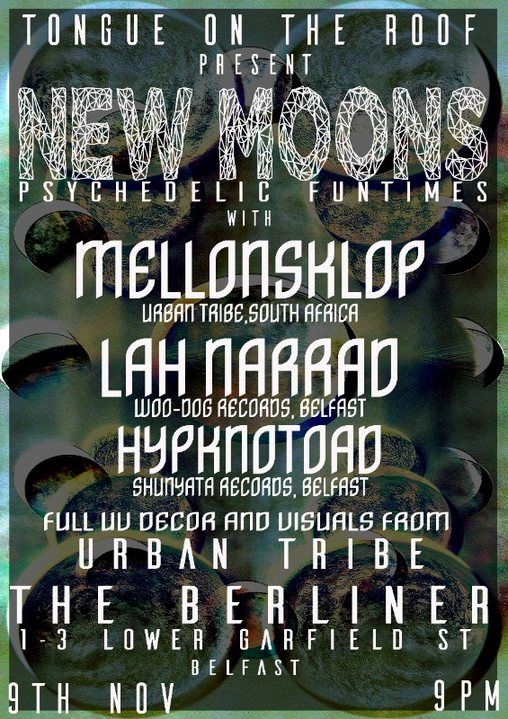 Tongues on the roof present New Moon 9 Nov '19, 21:00