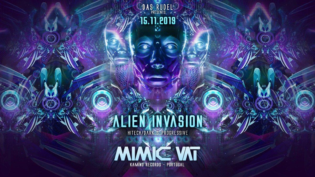 Alien Invasion with Mimic Vat 15 Nov '19, 23:00