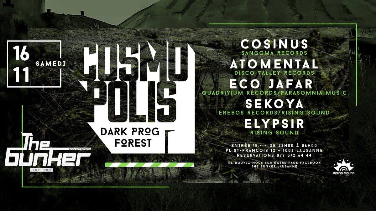 Cosmopolis w/ Cosinus, Atomental, Eco Jafar 16 Nov '19, 22:00