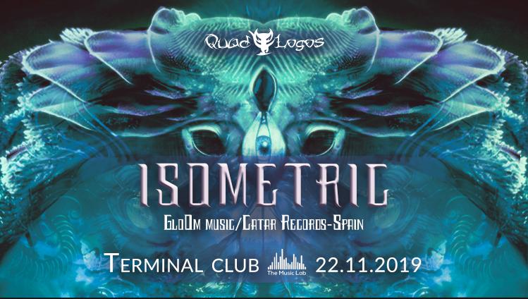 QuadLogos presents: Isometric (Live!) 22 Nov '19, 23:00
