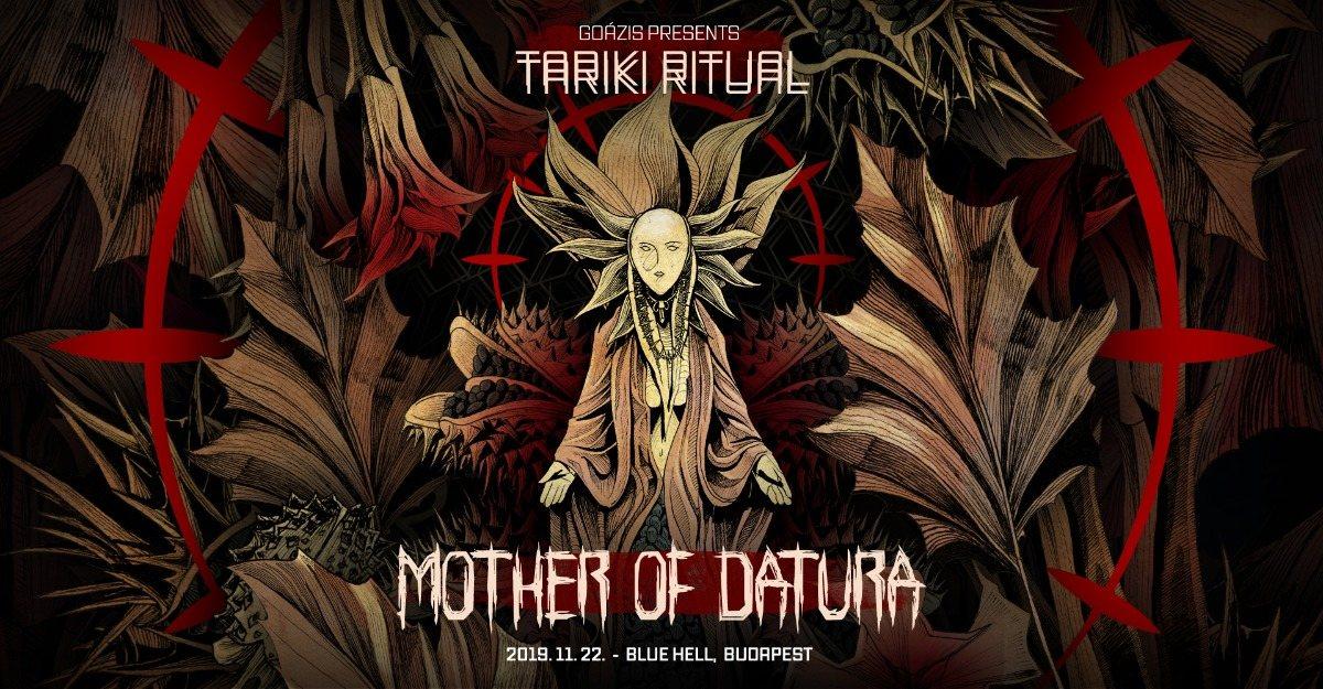 Tariki Ritual vol. 4 w/ Mother of Datura (SWE) 22 Nov '19, 21:00
