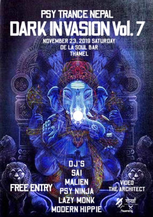 Psy trance Nepal Dark invasion vol 7 23 Nov '19, 18:30