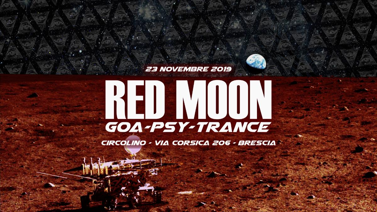 Red Moon x Circolino Via Corsica | Brescia 23 Nov '19, 22:00