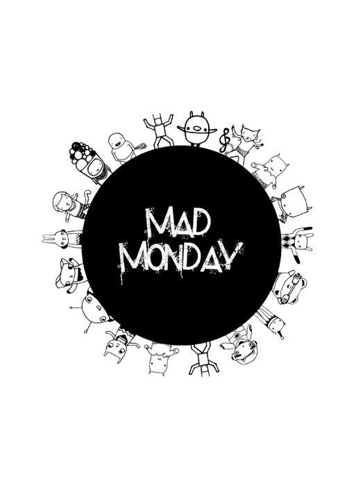 Mad Monday • presents Galaxy 25 Nov '19, 23:00