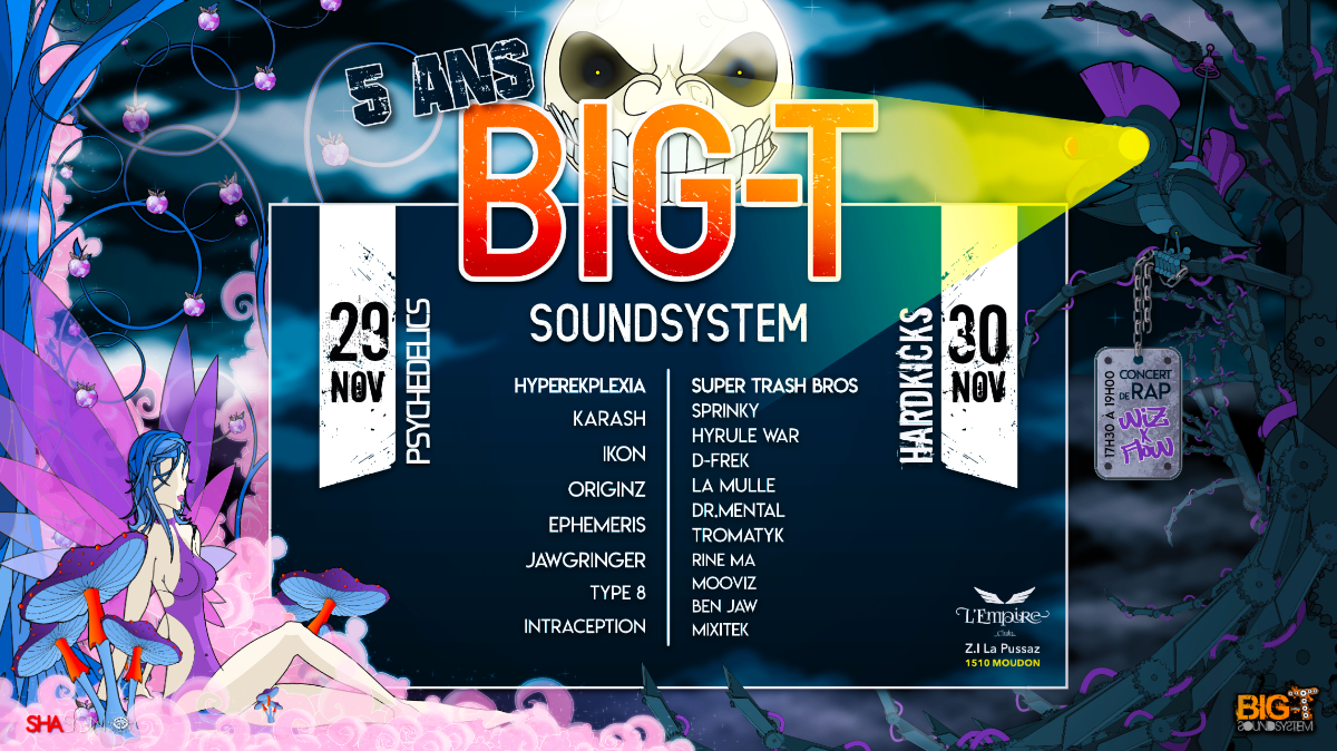 5 ans Big-T SoundSystem 29 Nov '19, 21:00