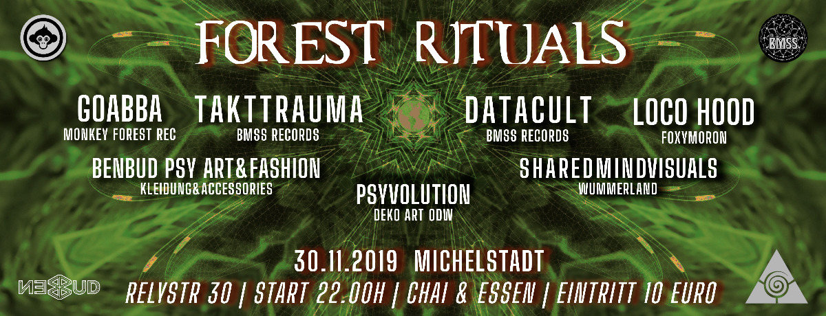 Forest Rituals 30 Nov '19, 22:00