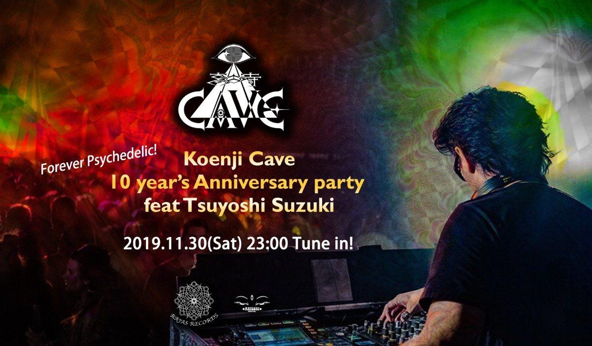 Koenji Cave 10 Years Anniversary feat. Tsuyoshi Suzuki 30 Nov '19, 23:00