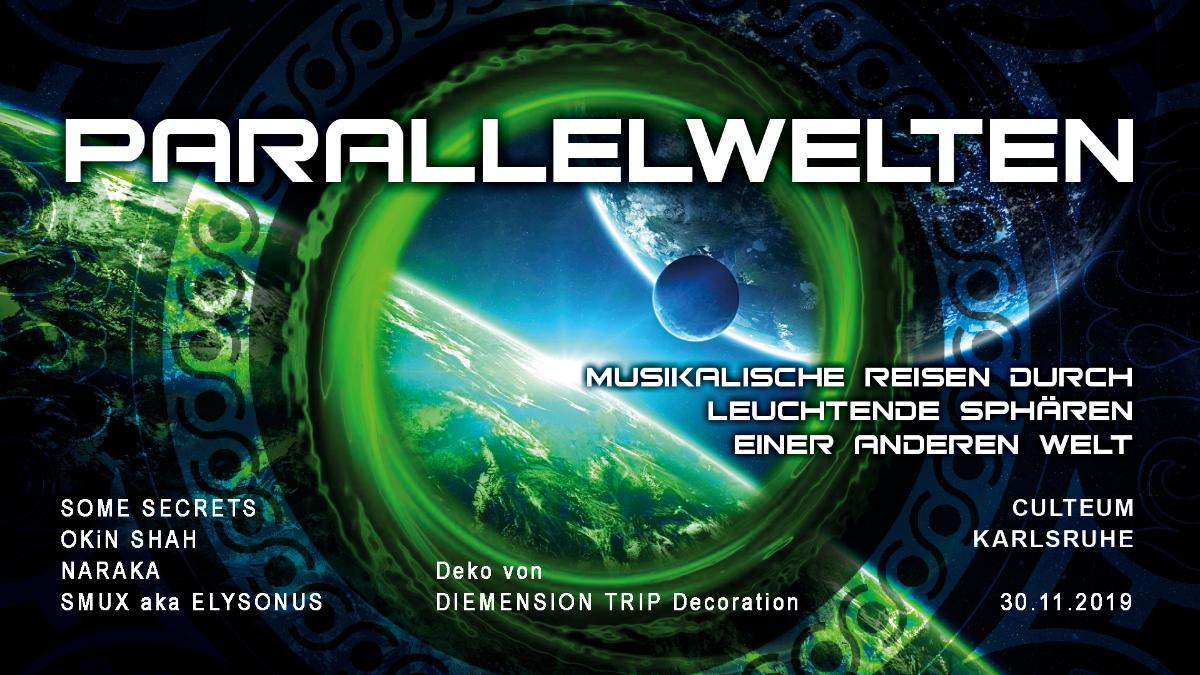Parallelwelten ॐ 30 Nov '19, 23:00