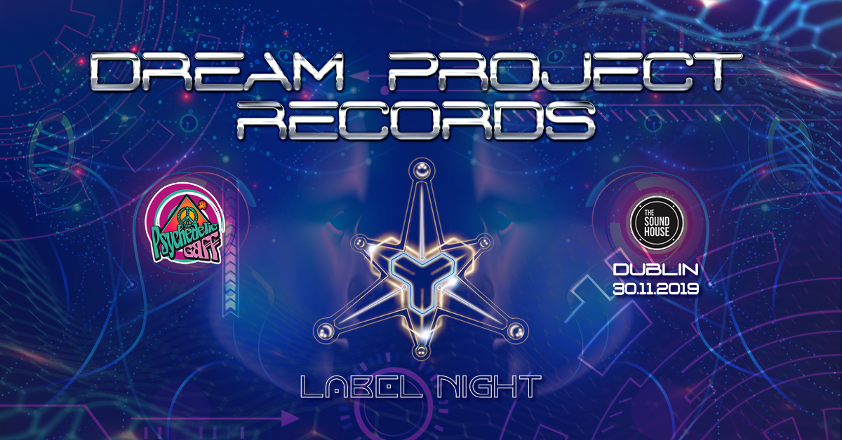 Psychedelic Gaff #19 Dream Project Records label night 30 Nov '19, 21:00