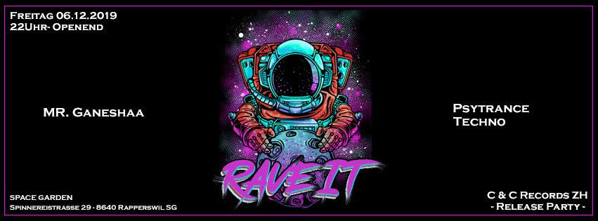 Rave it - Release 6 Dec '19, 22:00
