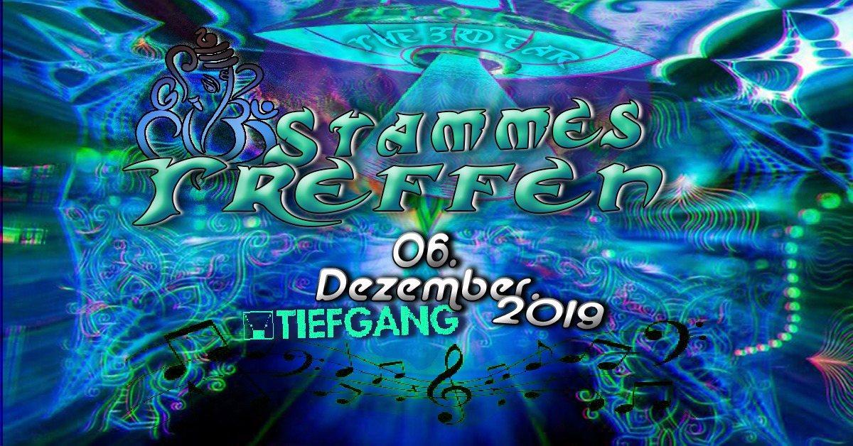 Stammes Treffen 6 Dec '19, 23:00
