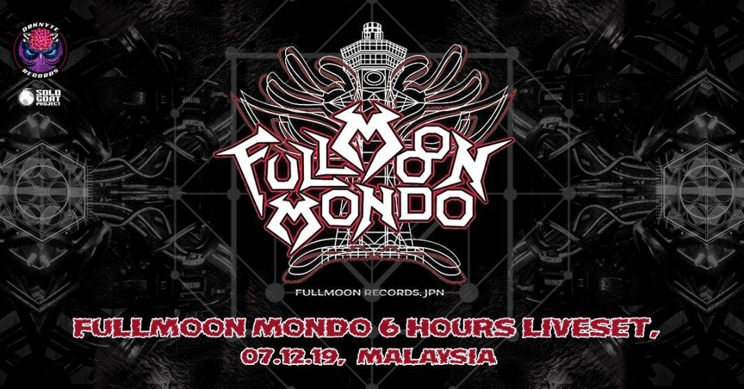 Fullmoon Mondo 6 hours Live Set 7 Dec '19, 17:00