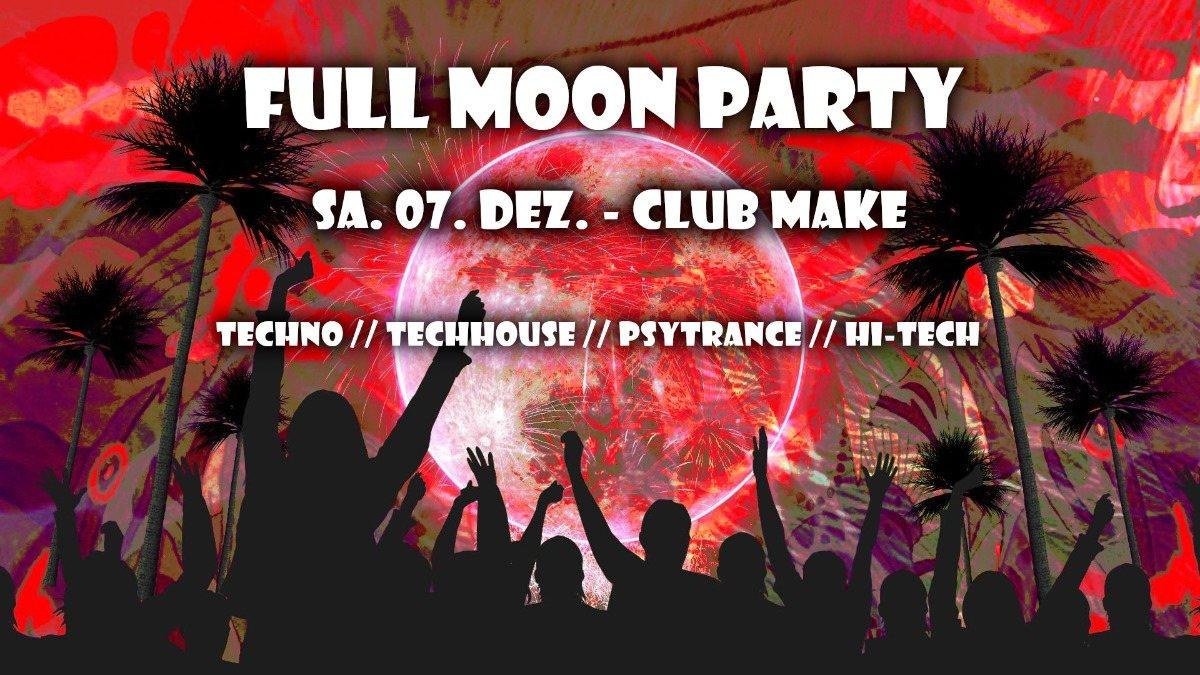 Fullmoon Party Dez. 7 Dec '19, 22:00