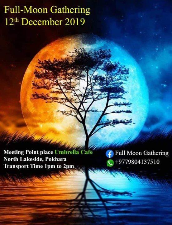 Full-moon Gathering 12 Dec '19, 01:00