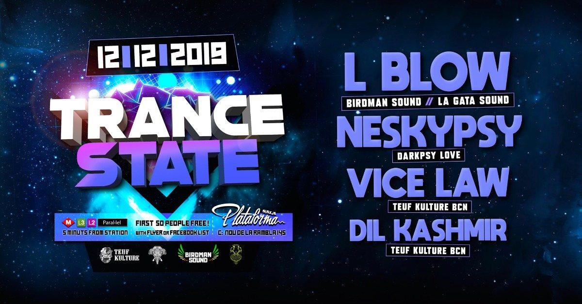 Trance State 12 Dec '19, 23:30