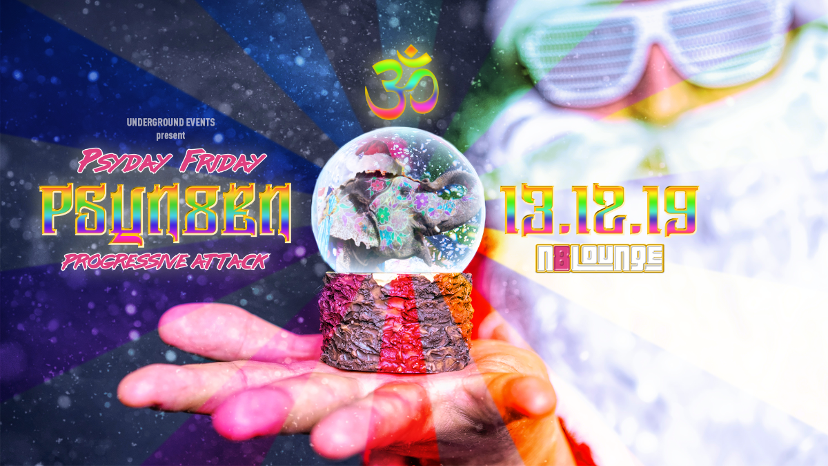 Psyday Fridays: Psyn8en 13.12 - Progressive Attack 13 Dec '19, 22:00