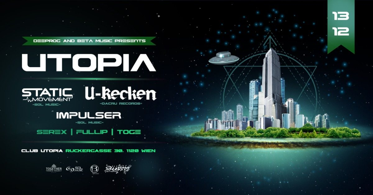 Utopia feat U-Recken, Static Movement, Impulser 13 Dec '19, 22:00