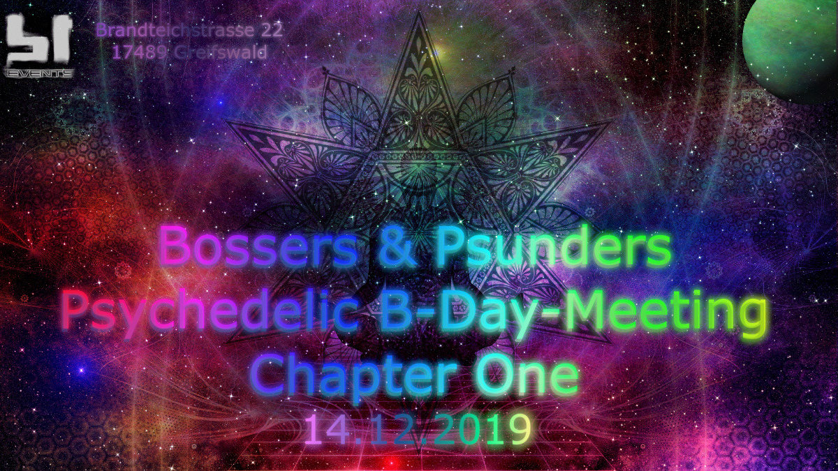 Bossers & Psunders B-Day-Meeting Chapter One 14 Dec '19, 23:00