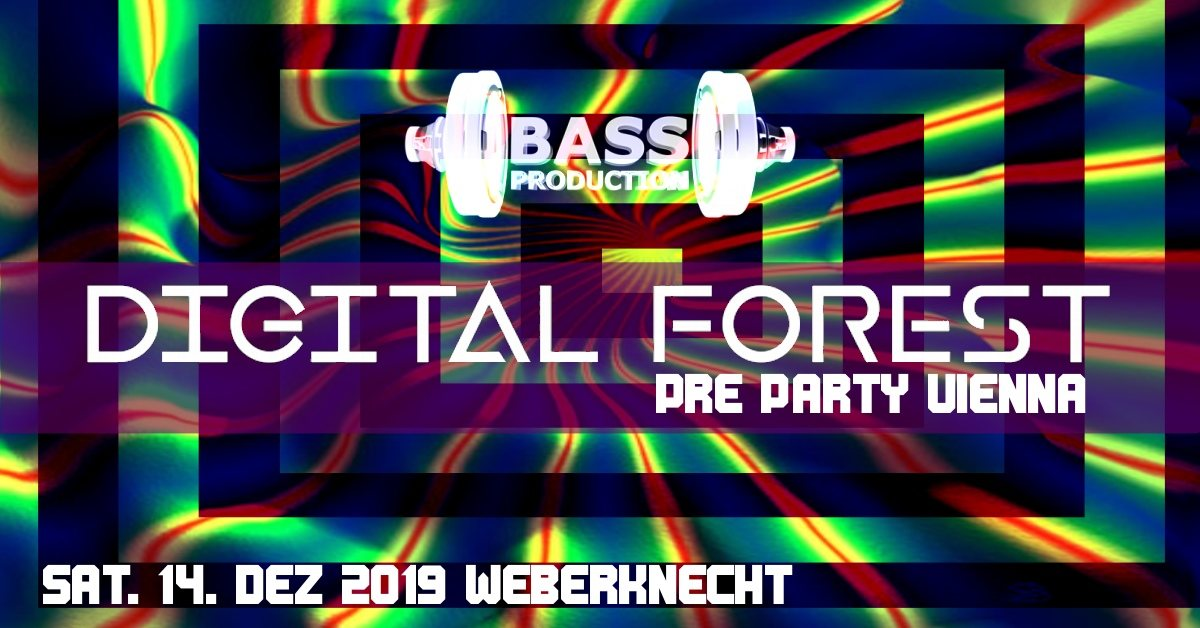 Digital Forest Festival Pre Party Vienna 14 Dec '19, 22:00