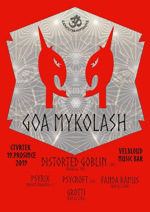GoaMykoLash w Distorted Goblin 19 Dec '19, 20:00