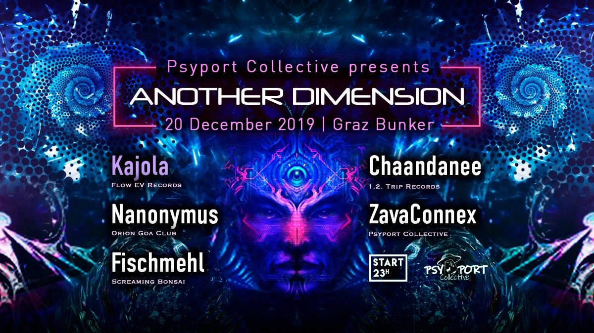 Another Dimension V by PsyPort Collective 20 Dec '19, 22:00