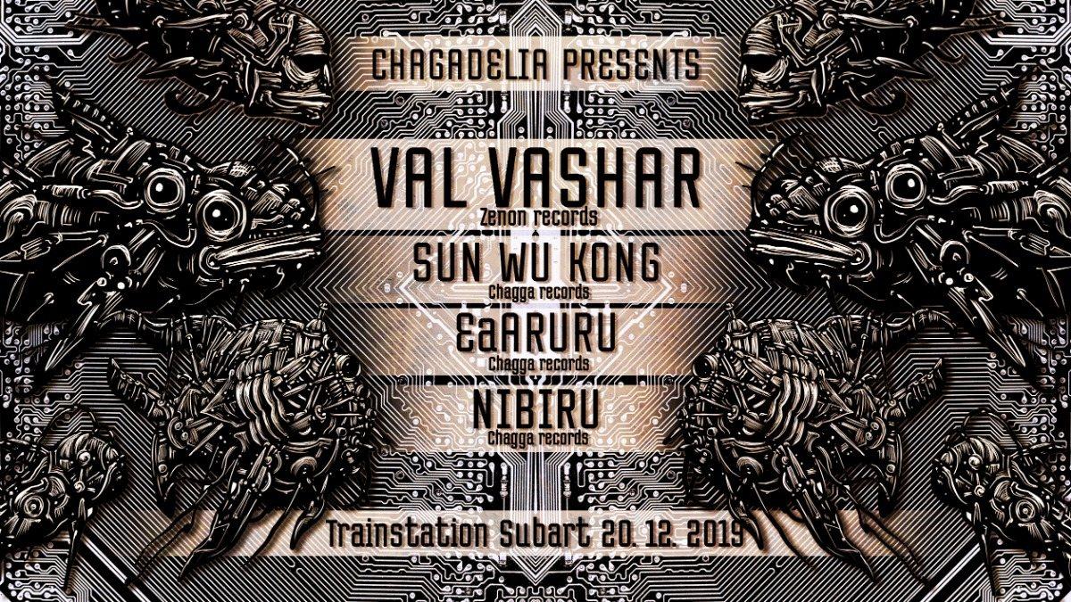 Chagadelia presents: Val Vashar (ZENON records) 20 Dec '19, 22:00