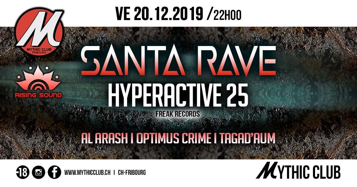 Santa Rave w/ Hyperactive 25 20 Dec '19, 22:00