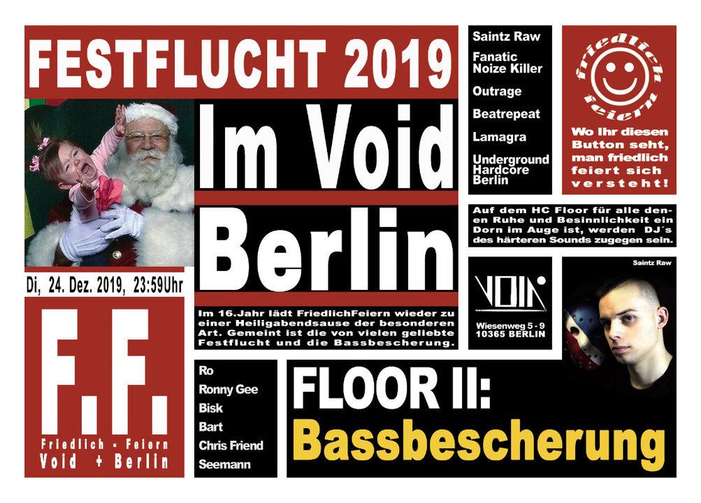Friedlich Feiern präs. Festflucht 2019 24 Dec '19, 23:30