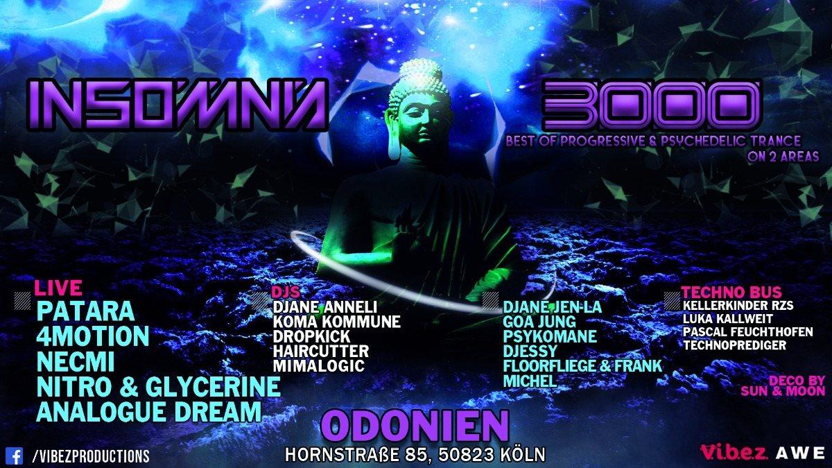 Insomnia 3000 / Progressive / Psychedelic Trance & Techno 27 Dec '19, 22:00