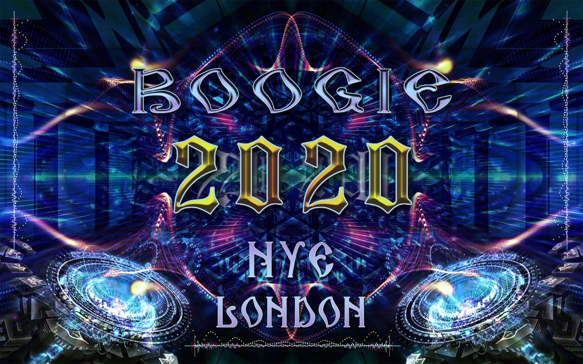BOOGIE 2020 ★ NEW YEARS EVE ★ LONDON 31 Dec '19, 22:00