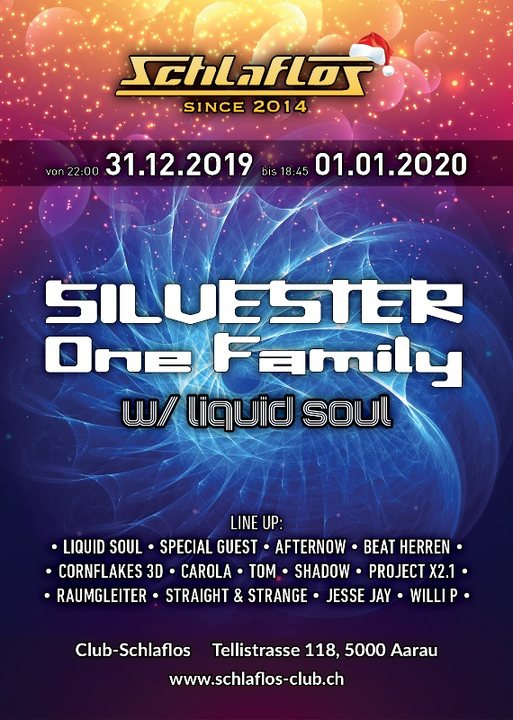 Silvester - One Family W/ Liquid Soul 31 Dec '19, 22:00