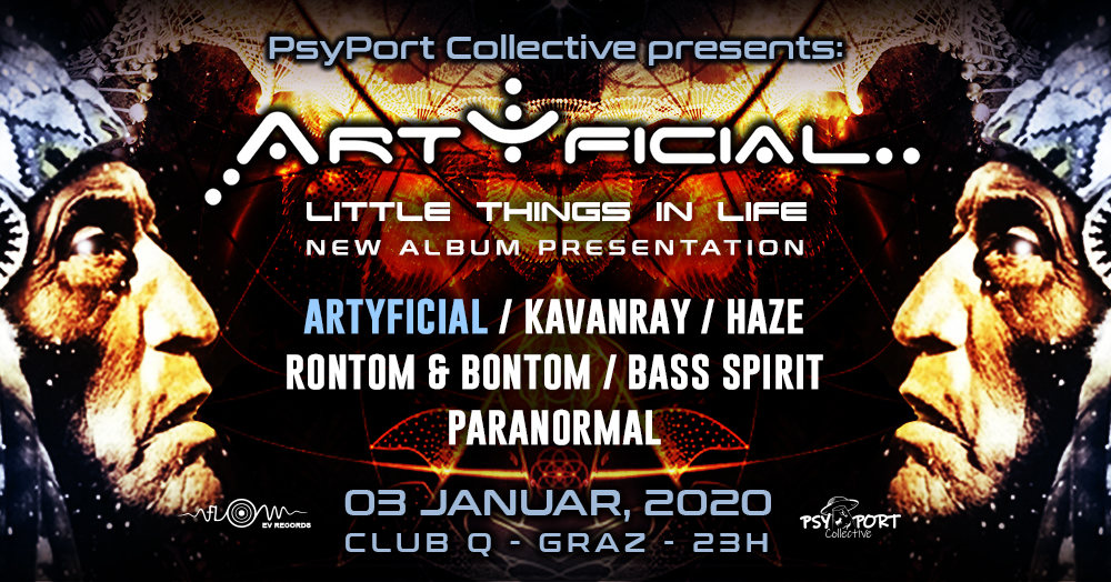 PsyPort Collective presents: ARTYFICIAL - little things in life 3 Jan '20, 23:00