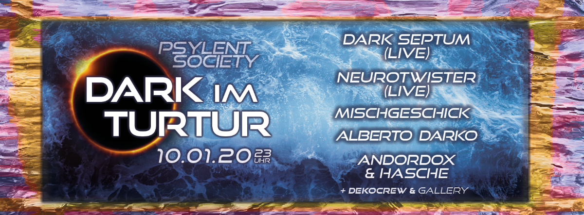 Dark im Turtur #3 10 Jan '20, 22:00