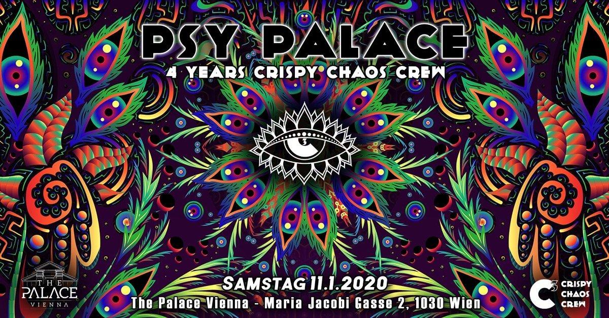 Psy Palace – 4 YEARS Crispy Chaos Crew 11 Jan '20, 22:00