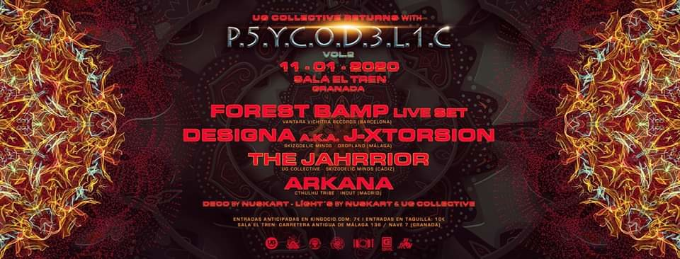 UG Collective & Sala El Tren Presentan: Psycodelic V.2 11 Jan '20, 23:30