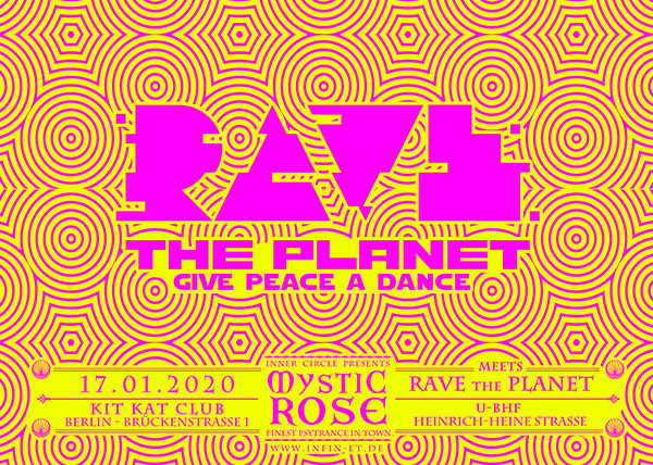 The Mystic Rose meets RAVE the Planet 17 Jan '20, 23:00