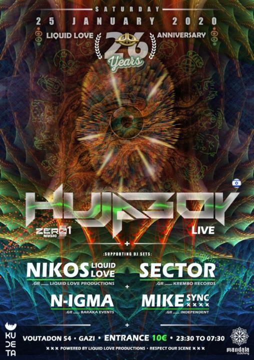 Liquid Love 26th Anniversary Hujaboy Live / 25-1-20 25 Jan '20, 23:30