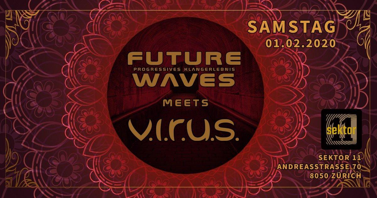Future Waves meets Virus 1 Feb '20, 23:00