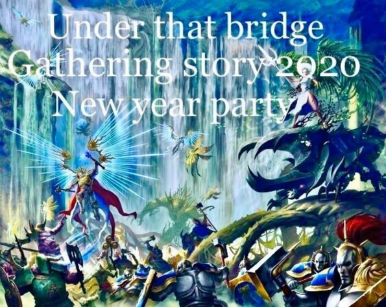 Under The Bridge Gathering Story. 2020New year party 1 Feb '20, 23:00