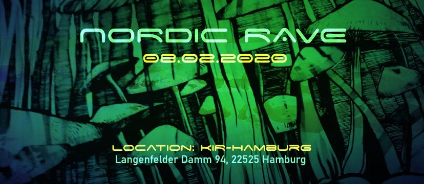Nordic Rave : First Rave 2020 im KIR Hamburg 8 Feb '20, 22:00